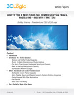 How to Tell a True Cloud Call Center Solution from a Hosted One—and Why It Matters White Paper Image