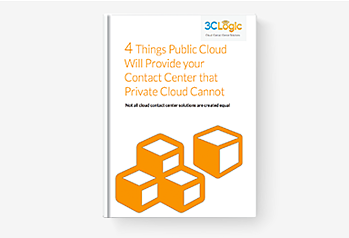 4 Things Public Cloud will Provide Your Contact Center that Private Cloud Cannot