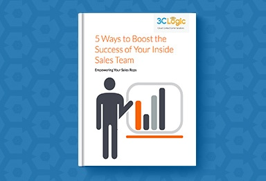 3CLogic's eBook - 5 Ways to Boost the Success of Your Inside Sales Team