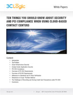 Ten Things You Should Know about Security and PCI Compliance When Using Cloud-Based Contact Centers White Paper Image