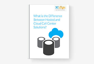 3CLogic's eBook -  What is the Difference Between Hosted and Cloud Call Center Solutions?